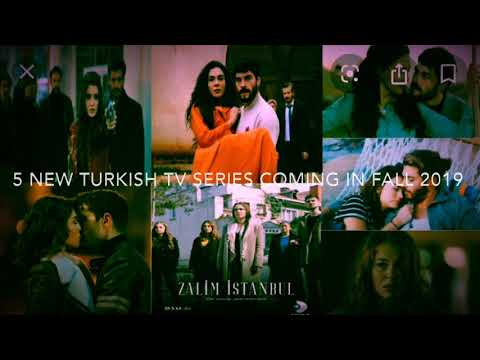 5 New Turkish TV Series Coming in Fall 2019