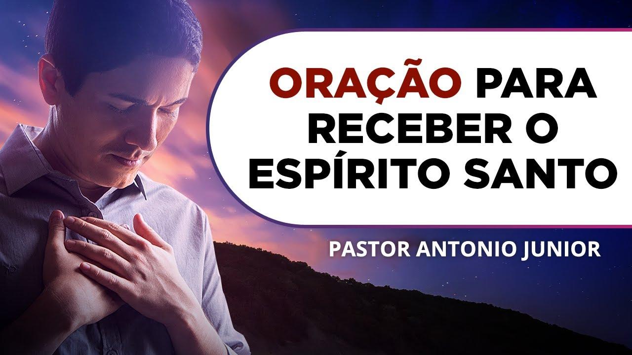 ORAÇÃO DA NOITE DE HOJE - Para Ser Cheio do Espírito Santo 🙏🏼