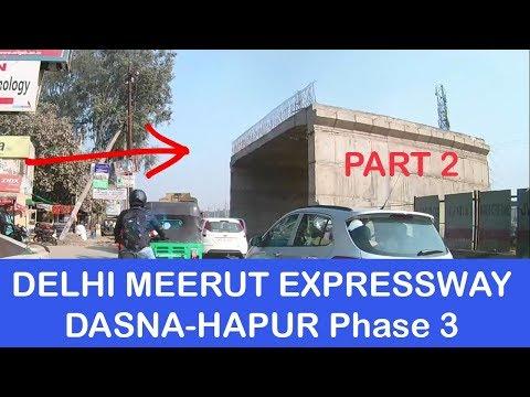 Dasna-Hapur   Delhi Meerut Expressway Phase 3   Part 2