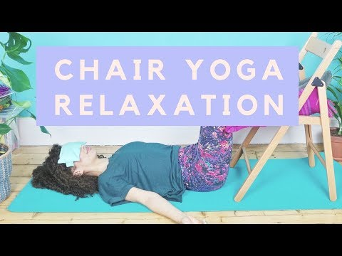 End of the day or anytime chair yoga + meditation to relax, unwind + chillout