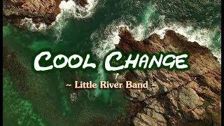 Cool Change - Little River Band (KARAOKE)