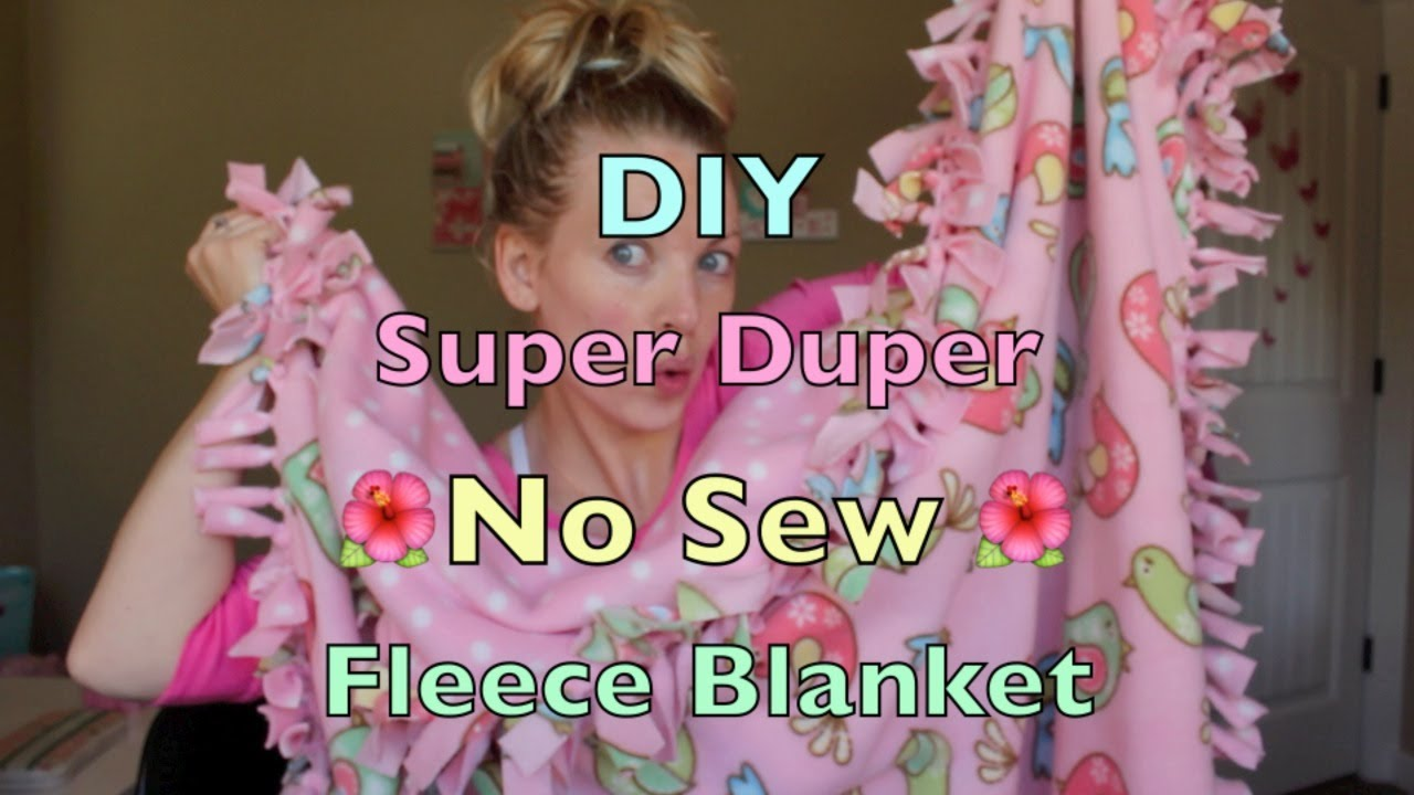 Diy Super Duper No Sew Fleece Blanket Tutorial Youtube