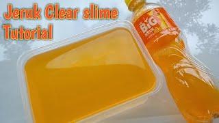 Cara membuat jeruk Clear slime tutorial orange clear slime
