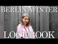 BERLIN WINTER LOOKBOOK 🏙  | Katharina Müller