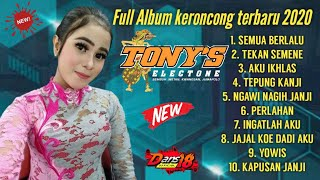 Download lagu Full Album KERONCONG  TONY'S ELECTONE  terbaru 2020//cover // Putri Cebret , Reva Revo,Diana viola .