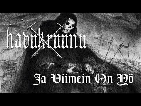 Havukruunu - Ja Viimein On Yö | Official Song Premiere