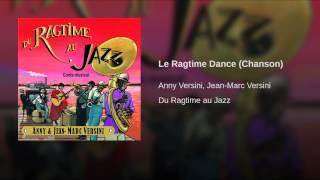 Le Ragtime Dance (Chanson)