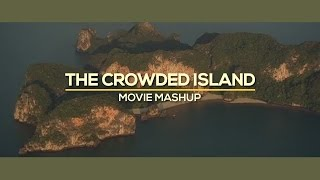The Crowded Island Movie Mashup