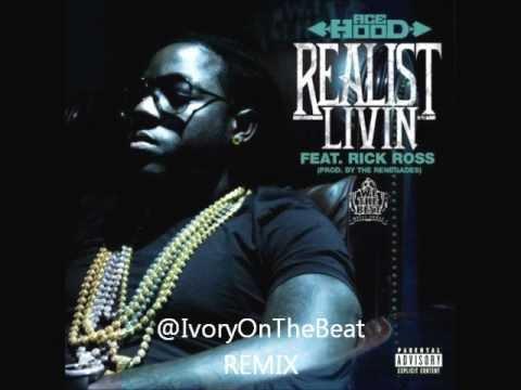 Ace Hood - Realist Livin Remix (Prod. IvoryOnTheBeat)