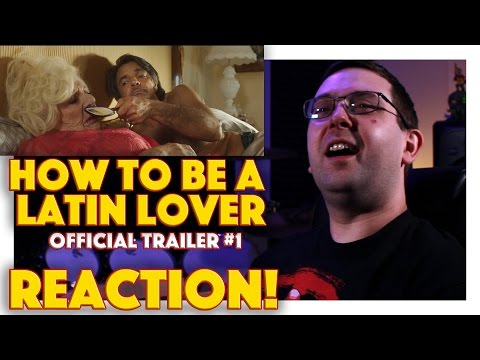 REACTION! How to Be a Latin Lover Official Trailer #1 - Salma Hayek Movie 2017