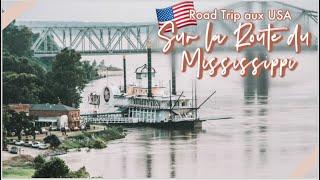 VLOG Jour 5 Sur la route du Blues, Mississippi