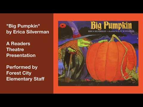 FCE Readers Theatre: Big Pumpkin by Erica Silverman
