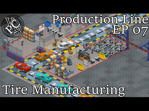 Let's Play Production Line Alpha 1.07 EP07: Tire Manufacturing