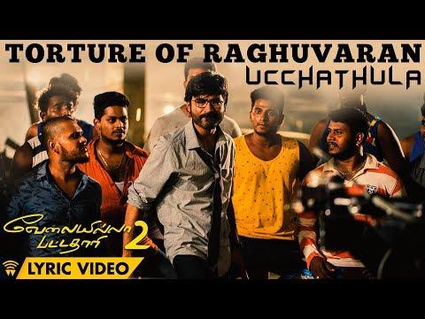 Torture Of Raghuvaran - Ucchathula (Lyric...