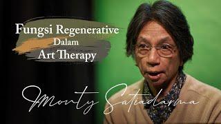 """Fungsi Regenerative Dalam Art Therapy"" Monty Satiadarma | S1 E11"