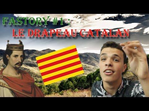 Fastory #1 : Le Drapeau Catalan