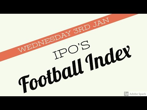 Wednesday 3rd Jan IPO's on Football Index