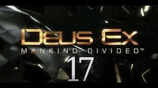 Cry Plays: Deus Ex: Mankind Divided [P17]