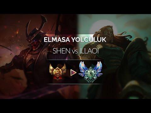 Elmasa Yolculuk #28 | Shen VS Illaoi
