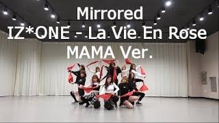 [mirrored]iz*one La Vie En Rose (2018 Mama Ver.)