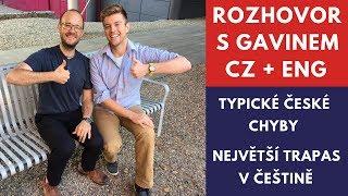 Rozhovor s Gavinem o Češích, angličtině a učení se jazyků