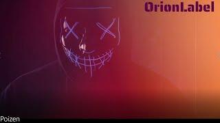 ORION - Poizen (Official Video)