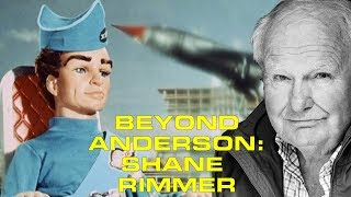 Beyond Anderson Episode 3: Shane Rimmer