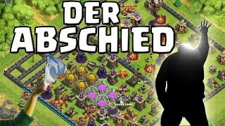 DER ABSCHIED! || CLASH OF CLANS || Let