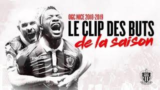 Le clip des buts de l'OGC Nice / 2018-19
