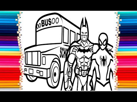 Spiderman Batman School Bus Coloring Book Colouring Pages Kids Fun Art Activities Video For