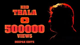 Download Video Thala Ajith 47th Birthday Special Video By Deepak Editz MP3 3GP MP4