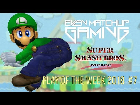 EMG SSBM Play of the Week 2018 - Episode 7 (Super Smash Bros. Melee)