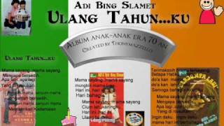 Adi Bing Slamet : Ulang tahun ku.. lagu anak jadul 70 an..