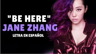 Jane Zhang (张靓颖) Be Here /Sub Español/Pinyin/Chino