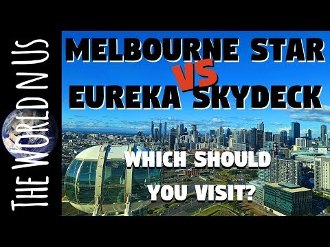 Melbourne Star VS Eureka Skydeck 88