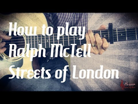 how-to-play-streets-of-london-by-ralph-mctell---guitar-lesson-tutorial---with-tabs