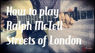 How to play Streets of London by Ralph McTell - Guitar Lesson Tutorial - with Tabs