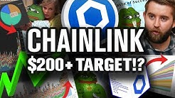 Chainlink $200+ Target Price! Its Coming!! Here's Why!!!