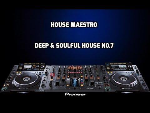 DEEP & SOULFUL HOUSE MIX  NO 7