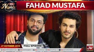 Fahad Mustafa In BOL Nights With Ahsan Khan | 4th October 2019 | BOL Entertainment