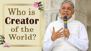 Who is Creator of the World?