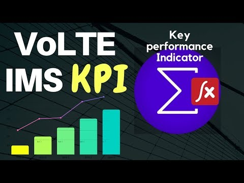 7. VoLTE IMS KPI & Performance ( VoLTE Network Quality )