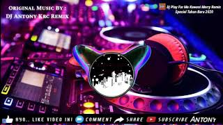 Download DJ Play For Me Kaweni Merry Tiktok Remix   Special Tahun Baru 2020