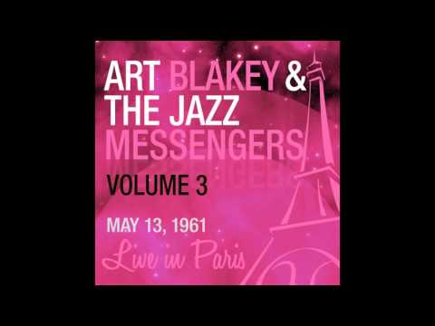 Art Blakey & the Jazz Messengers - Noise in the Attic (Live 1961)