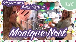 Monique Noël shopt voor haar André Hazes Jr. | ShopVlog #13