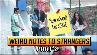 Weird and Romantic notes to Strangers Cute Girls Prank Part 2 | Pranks in India | SOS Pranks