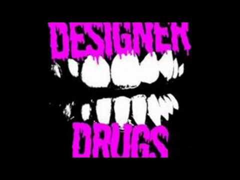Designer Drugs - The Terror