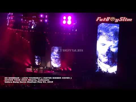 ED SHEERAN JUSTIN BIEBER - LOVE YOURSELF/ I DON'T CARE Live In Jakarta 2019