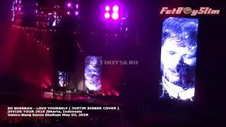 ED SHEERAN - LOVE YOURSELF JUSTIN BIEBER Live in Jakarta 2019