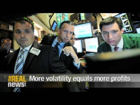 More volatility equals more profit